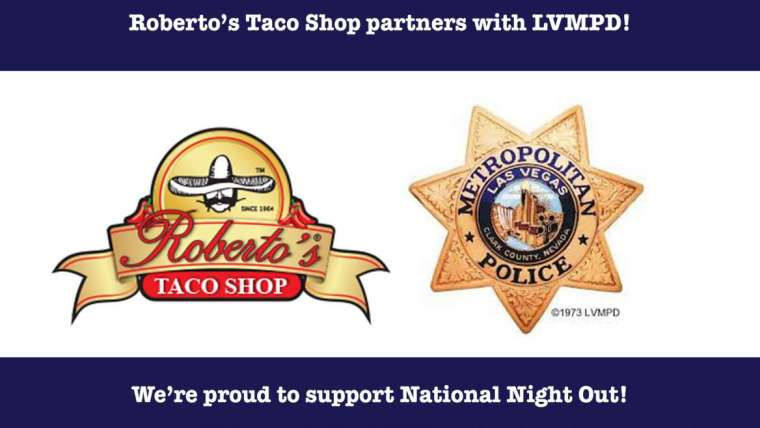Roberto's Taco Shop supports National Night Out!